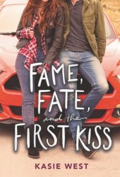 Fame, Fate, and the First Kiss Book