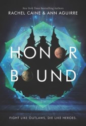 Honor Bound (The Honors, #2) Book