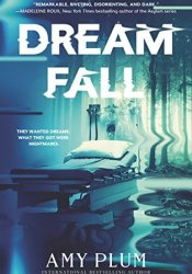 Dreamfall (Dreamfall #1) Book by Amy Plum