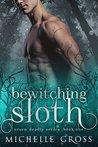 Bewitching Sloth (Seven Deadly Book 1)