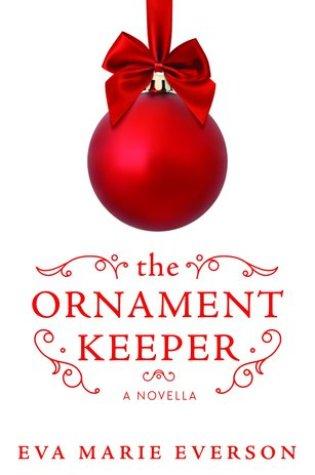 The Ornament Keeper PDF Book by Eva Marie Everson PDF ePub