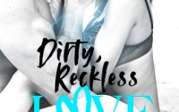 BLOG TOUR: DIRTY, RECKLESS LOVE by Lexi Ryan