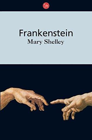 Frankenstein o el Moderno Prometeo 1797