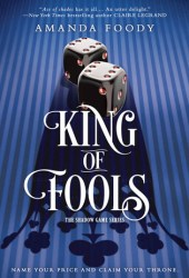 King of Fools (The Shadow Game, #2) Book