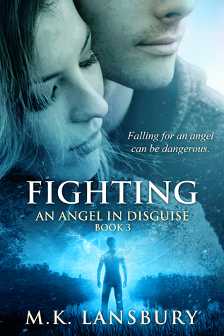 Fighting (An Angel in Disguise #3)