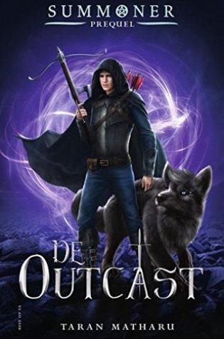 De Outcast (Summoner #4) – Taran Matharu