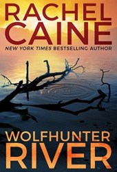 Wolfhunter River (Stillhouse Lake, #3) Book
