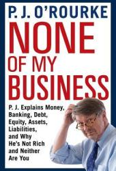 None of My Business Book