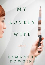 My Lovely Wife Book by Samantha  Downing
