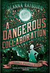 A Dangerous Collaboration (Veronica Speedwell #4)