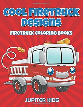 Cool Firetruck Designs : Firetruck Coloring Books