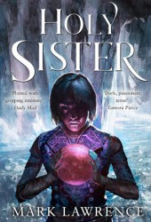 Holy Sister (Book of the Ancestor, #3) Book