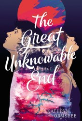 The Great Unknowable End Book