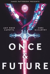 Once & Future (Once & Future, #1) Book