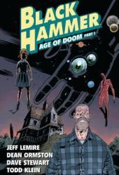 Black Hammer, Vol. 3: Age of Doom Part One Book
