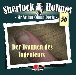 Der Daumen des Ingenieurs (Sherlock Holmes #56)