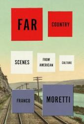 Far Country: Scenes from American Culture Book