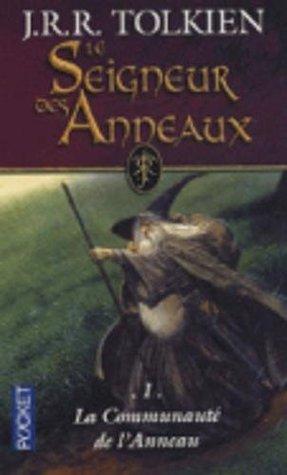 LE SEIGNEUR DES ANNEAUX - TOME 1 LA FRATERNITE DE L'ANNEAU