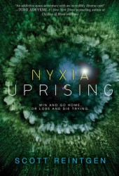 Nyxia Uprising (The Nyxia Triad, #3) Book