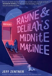 Rayne & Delilah's Midnite Matinee Book