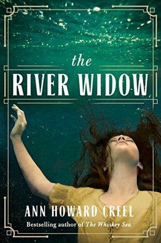 The River Widow PDF Book by Ann Howard Creel PDF ePub