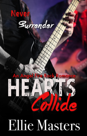 Hearts Collide (Angel Fire Rock Romance, #3)
