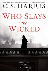 Who Slays the Wicked (Sebastian St. Cyr, #14) Book