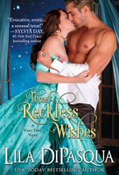 Three Reckless Wishes (Fiery Tales, #10) Book