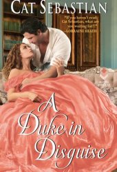 A Duke in Disguise (Regency Imposters, #2) Book