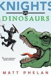 Knights vs. Dinosaurs Book