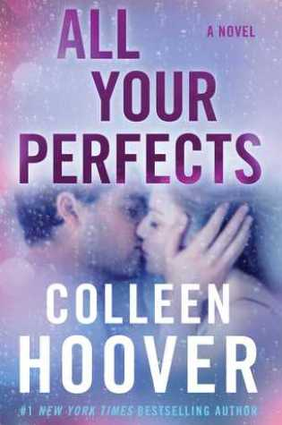 BLOG TOUR REVIEW: ALL YOUR PERFECTS by Colleen Hoover