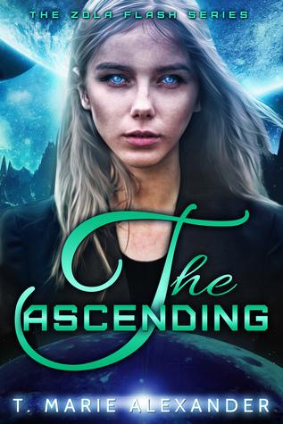 The Ascending (Zola Flash, #3)