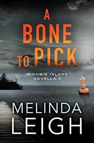 A Bone to Pick (Widow's Island, #2) PDF Book by Melinda Leigh PDF ePub
