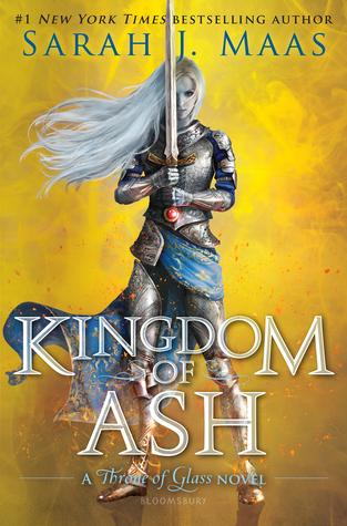 Kingdom of Ash (Throne of Glass, #7)