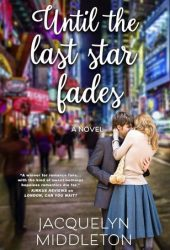 Until the Last Star Fades Book