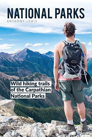 National Parks: Wild hiking trails of the Carpathian National Parks