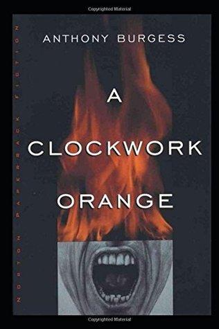 A Clockwork Orange: GOLD ANNIVERSARY EDITION