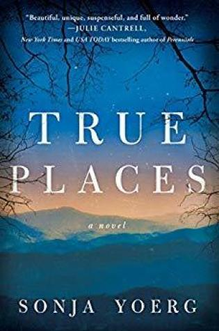 True Places PDF Book by Sonja Yoerg PDF ePub
