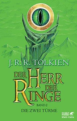 Der Herr der Ringe - Die zwei Türme: Neuüberarbeitung und Aktualisierung der Übersetzung von Wolfgang Krege