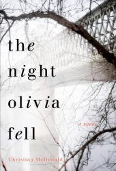 The Night Olivia Fell Book