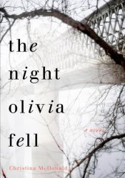 The Night Olivia Fell Book by Christina  McDonald