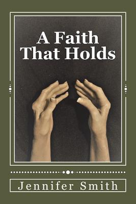 A Faith That Holds
