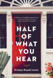 Half of What You Hear Book