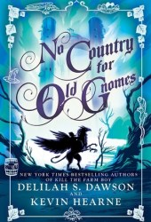 No Country for Old Gnomes (The Tales of Pell, #2) Book