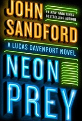 Neon Prey (Lucas Davenport, #29) Book