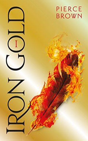 Iron Gold I (Red Rising, #4 part 1)