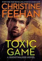 Toxic Game (GhostWalkers, #15) Book