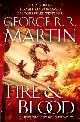 Fire & Blood (A Targaryen History #1)
