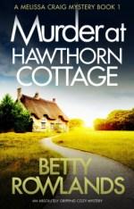 Murder at Hawthorn Cottage (Melissa Craig #1)