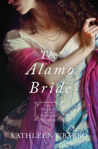 The Alamo Bride (Daughters of the Mayflower #7)